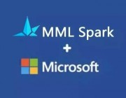 解读微软开源 MMLSpark: 统一的大规模机器学习生态系统
